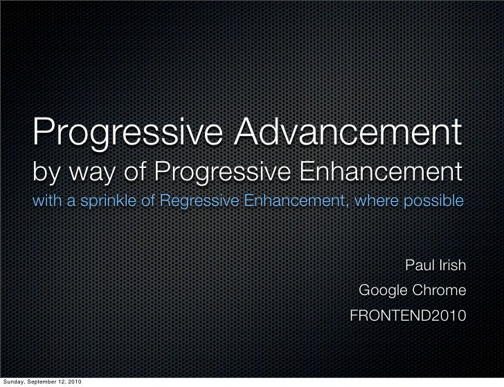 Progressive Advancement, by way of progressive enhancement