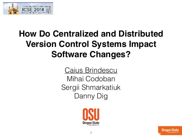 how do centralized and distributed version control systems impact sof u2026