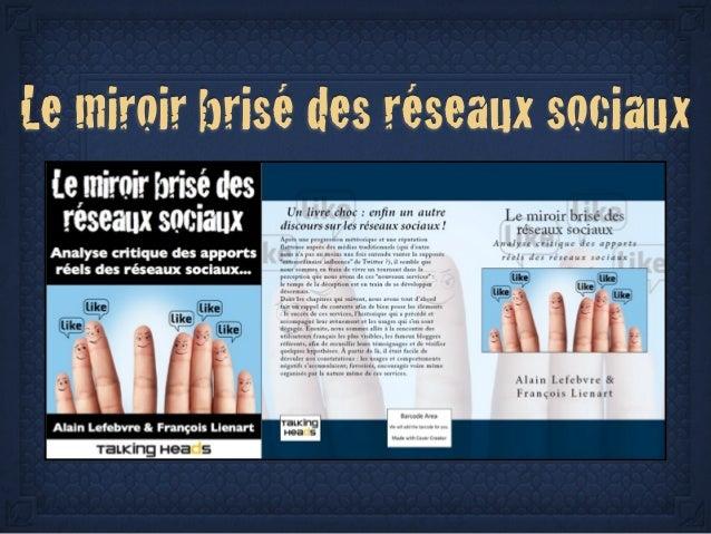 Un nouveau livre le miroir bris des r seaux sociaux for Le miroir brise