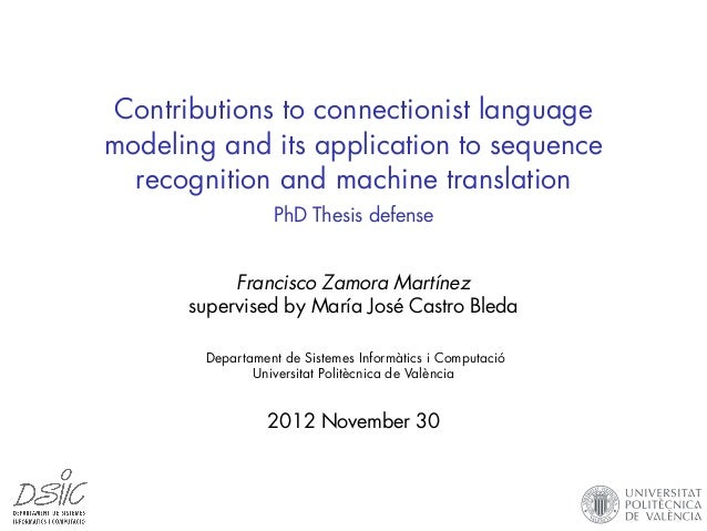 Contributions to connectionist language modeling and its application to sequence recognition and machine translation