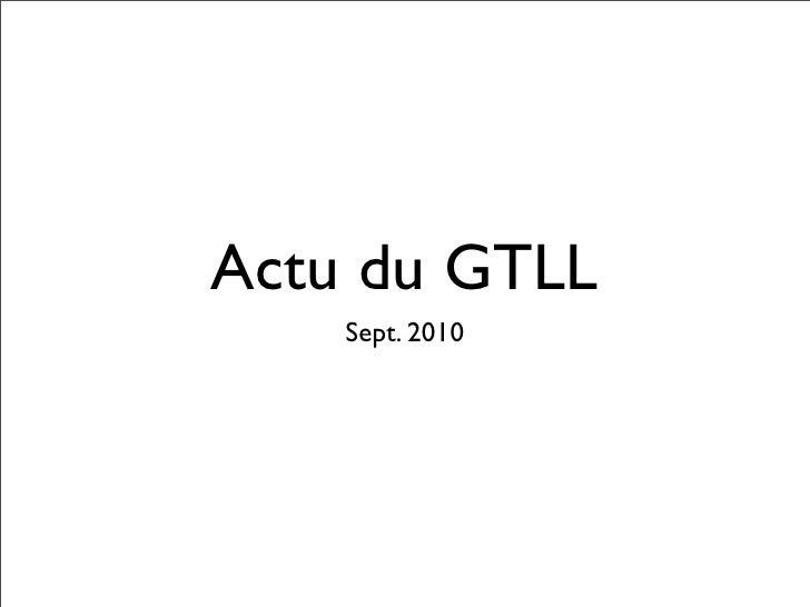Actu du GTLL     Sept. 2010