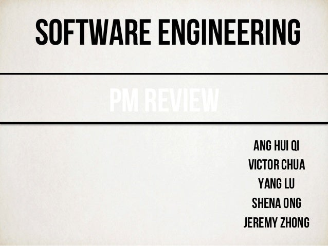 SOFTWARE ENGINEERING - PM Review