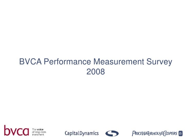 British Private Equity and Venture Capital Performance Measurement Survey 2008