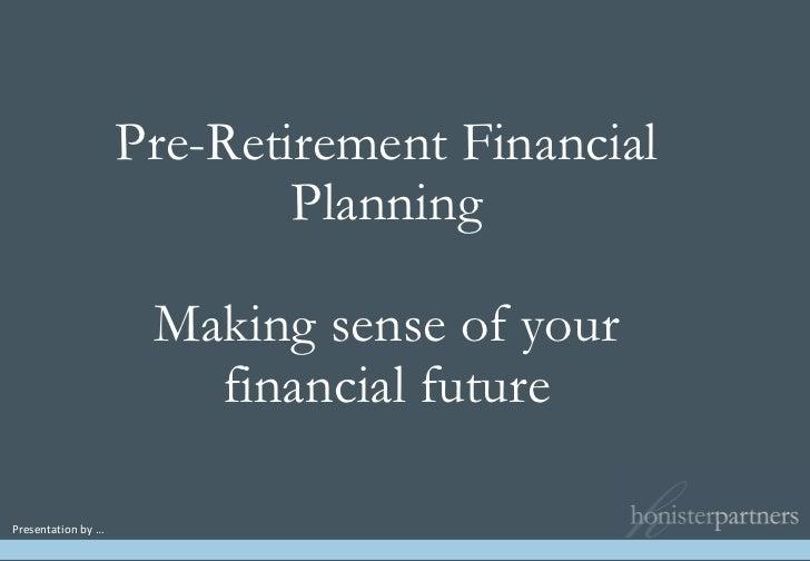 Slides  Pre Retirement