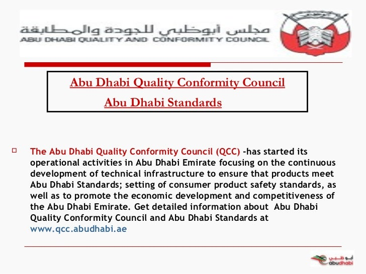Abu Dhabi Quality Conformity Council, Abu Dhabi Standards, Quality and Conformity Council (QCC).