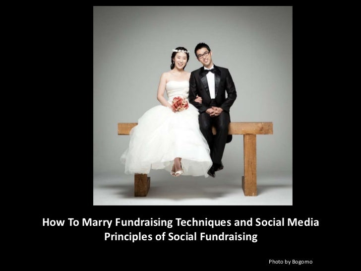 How To Marry Fundraising Techniques and Social Media          Principles of Social Fundraising                            ...