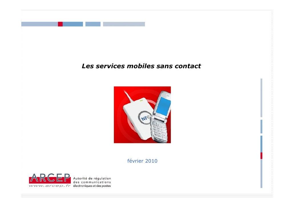 Les services mobiles sans contact                 février 2010                                        1