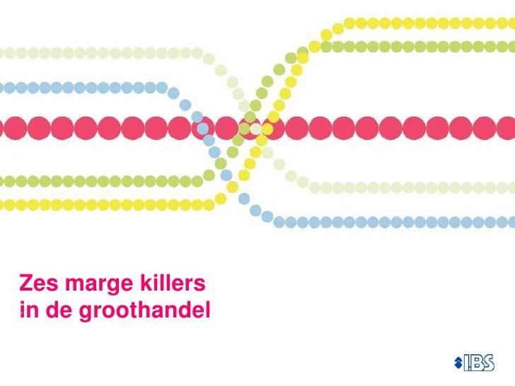 Six Margin Killers in Wholesale Distribution