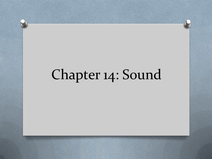Chapter 14: Sound