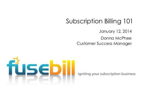 Subscription Billing 101 - FB2014