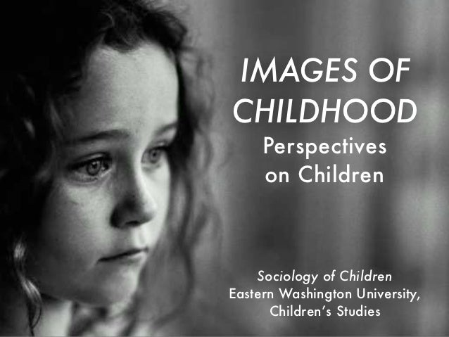 Topic 2 - Images of Childhood