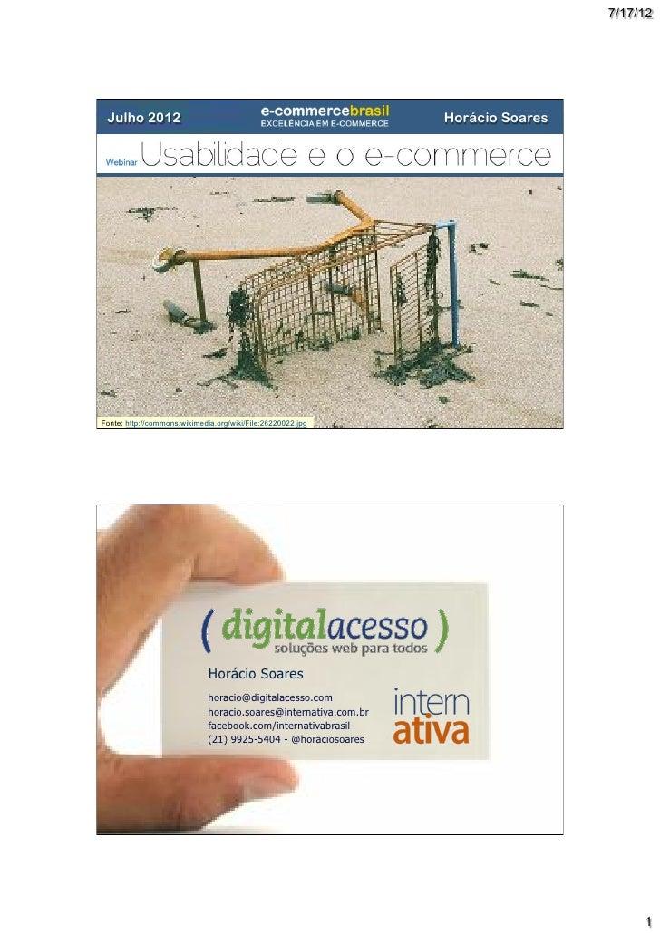 7/17/12 Julho 2012                                                       Horácio SoaresFonte: http://commons.wikimedia.org...