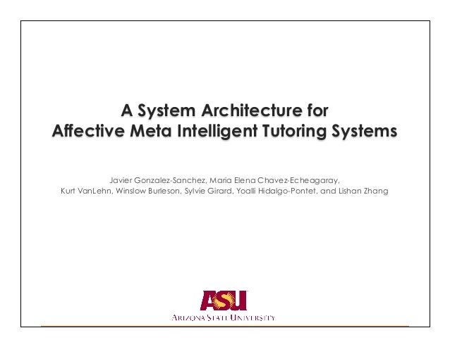 201407 A System Architecture for Affective Meta Intelligent Tutoring Systems
