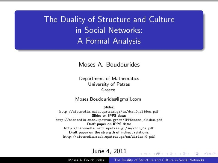 The Duality of Structure and Culture in Social Networks: A Formal Analysis