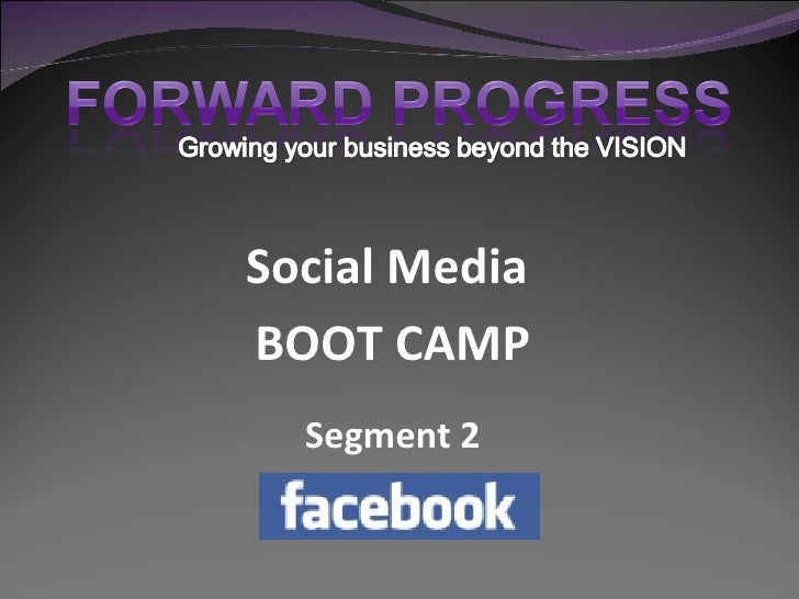 Social Media Bootcamp - Facebook