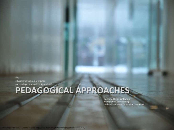 Pedagogical approaches