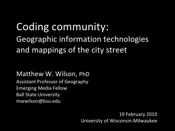 Coding community: Geographic information technologies and mappings of the city street