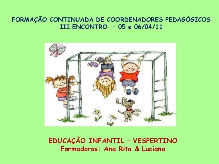 Formação Continuada Coordenadores Pedagógicos 3