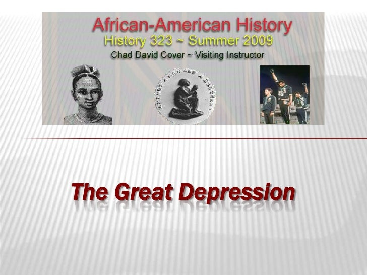 African-American History ~ Great Depression