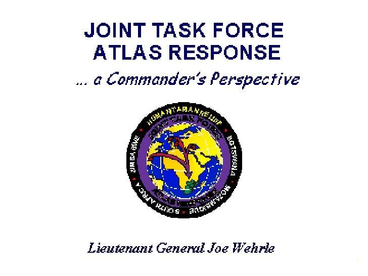 Slides Accompanying Lt Gen Wehrle Africa Jtf Atlas Response Presentation