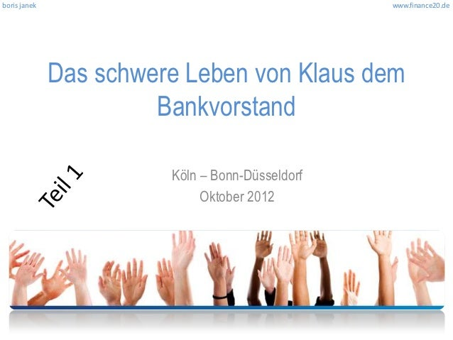 boris janek                                      www.finance20.de              Das schwere Leben von Klaus dem            ...