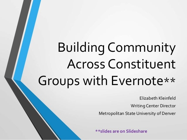 Building Community across Constituent Groups with Evernote