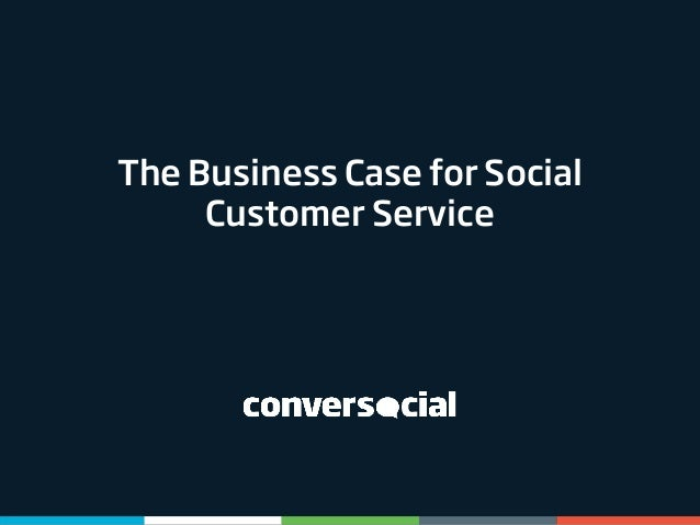 The Business Case for Social Customer Service