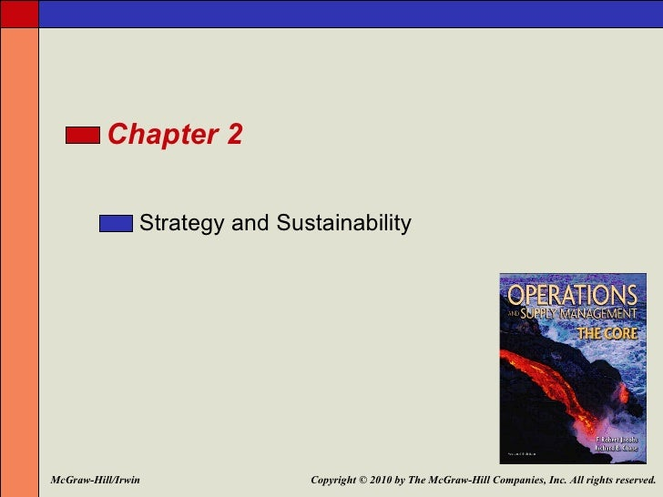 Chapter 2                Strategy and SustainabilityMcGraw-Hill/Irwin               Copyright © 2010 by The McGraw-Hill Co...