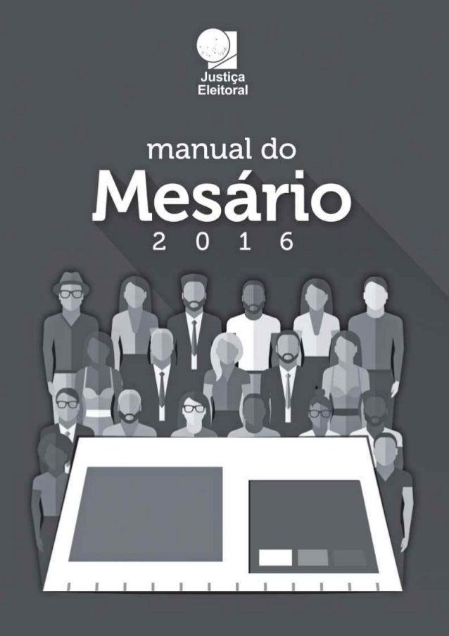 MANUAL DO MESÁRIOS ELEIÇÕES 2016
