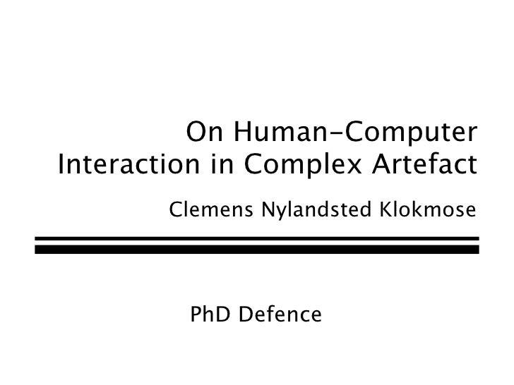 Human-Computer Interaction in Complex Artefact Ecologies