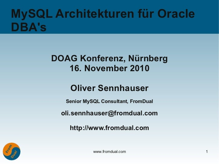DOAG 2010: MySQL Architekturen für Oracle DBA's