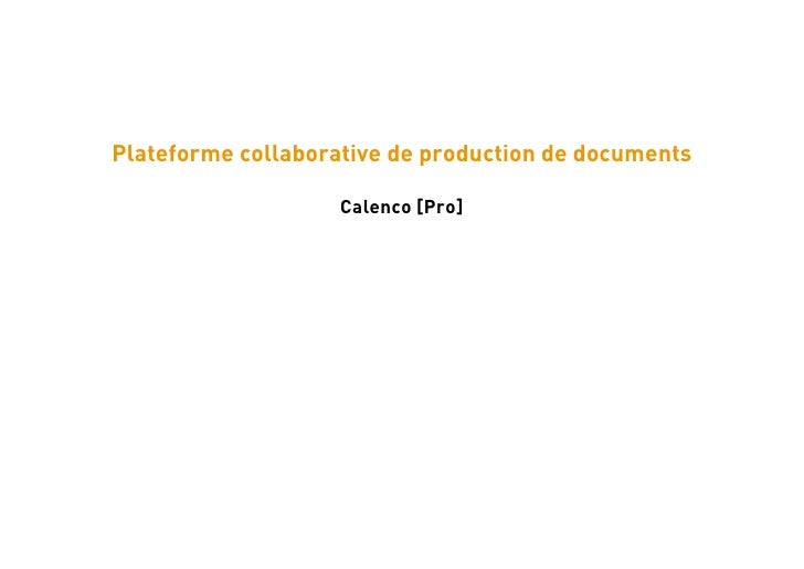 Plateforme collaborative de production de documents                    Calenco [Pro]