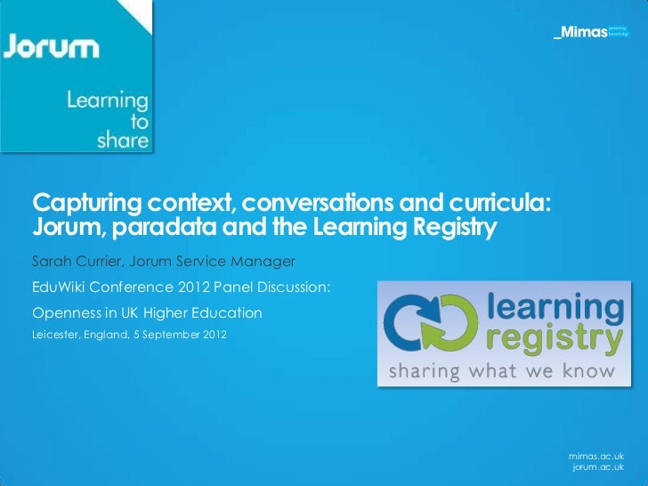 Capturing conversations, context and curricula: Jorum, paradata and the Learning Registry