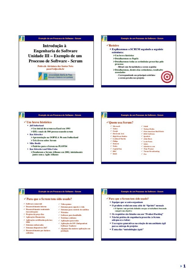 Exemplo de um Processo de Software - Scrum  Introdução à Introduç Engenharia de Software Unidade III – Exemplo de um Proce...