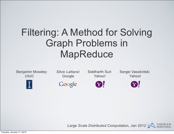 Filtering: A Method for Solving                           Graph Problems in                               MapReduce       ...