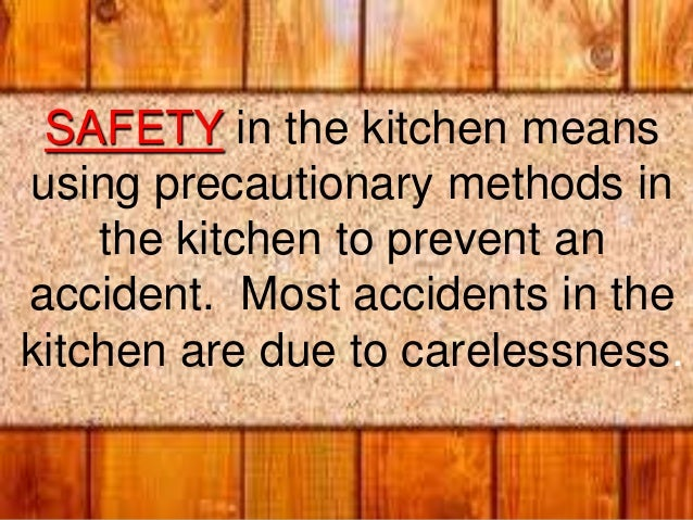 Kitchen safety and sanitation for 8 kitchen safety rules