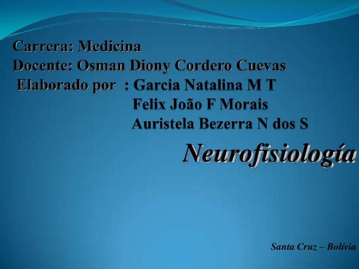 Neurofisiología       Santa Cruz – Bolívia
