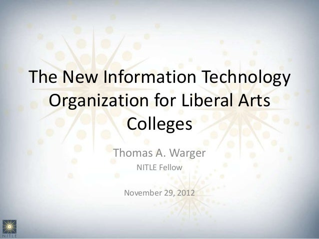 The New Information Technology  Organization for Liberal Arts            Colleges          Thomas A. Warger              N...