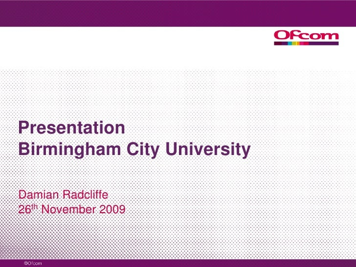 Slides for BCU Presentation, Nov 2009.