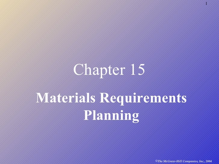 Chapter 15 Materials Requirements Planning