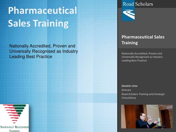 Pharmaceutical Sales Training<br />Nationally Accredited, Proven and Universally Recognised as Industry Leading Best Pract...