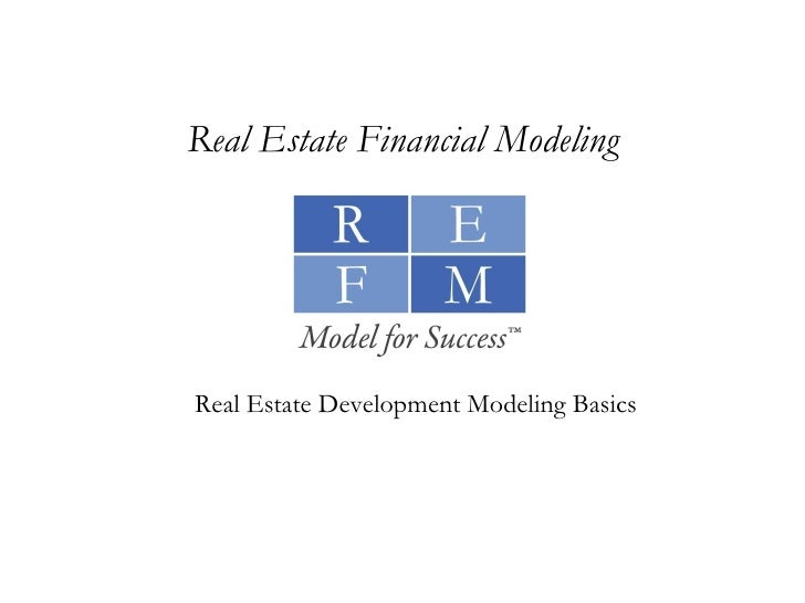 Real Estate Development Finance : Real estate development modeling basics