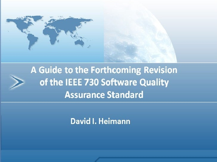 A Guide to the Forthcoming 2012 Revision of the IEEE Software Quality Assurance Standard