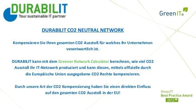 Ihr Logo                DURABILIT CO2 NEUTRAL NETWORKKompensieren Sie Ihren gesamten CO2 Ausstoß für welches Ihr Unternehm...