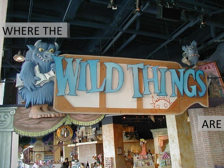 Where the Wild Things are - with a modern communication twist