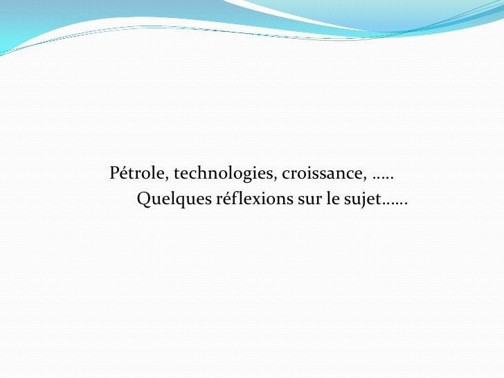 Energie, PIB et Technologie