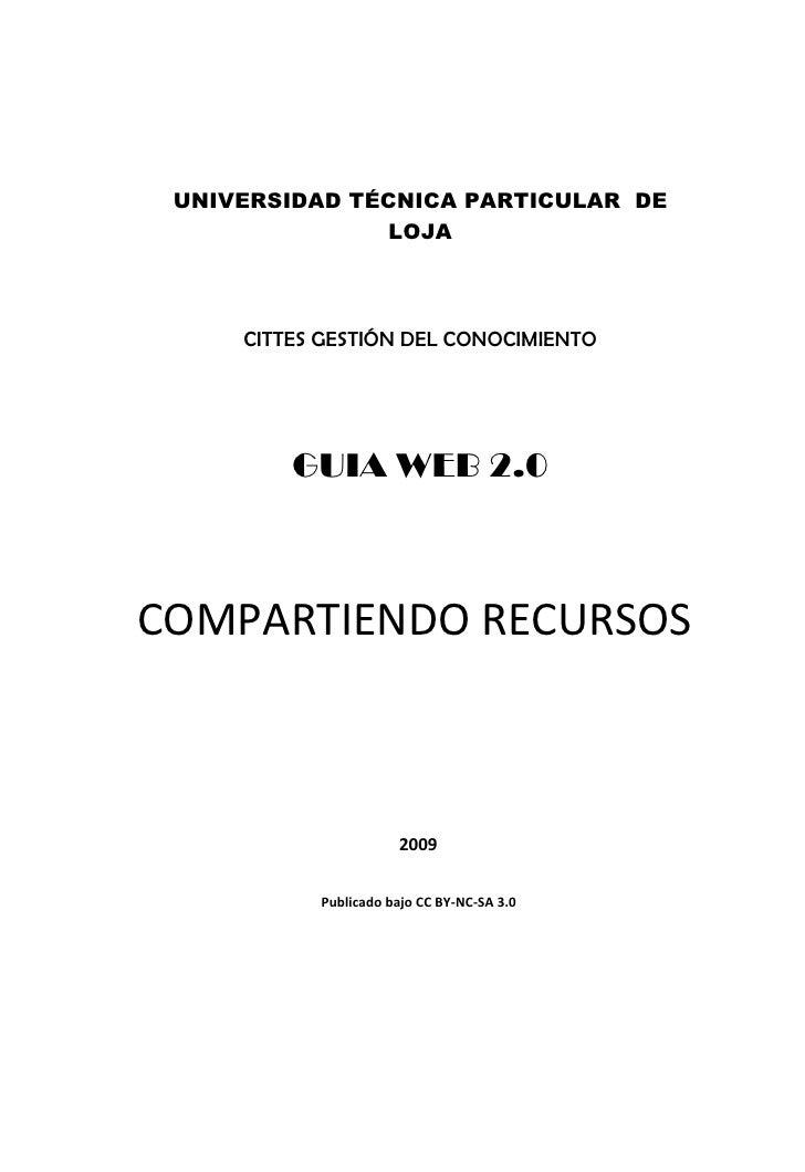 UNIVERSIDAD TÉCNICA PARTICULAR DE                LOJA         CITTES GESTIÓN DEL CONOCIMIENTO              GUIA WEB 2.0   ...