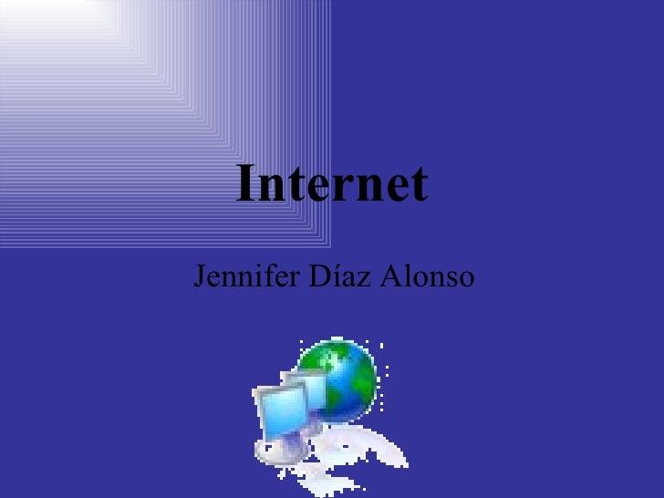 Internet Jennifer Díaz Alonso