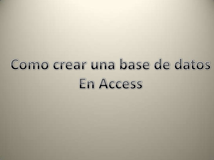 Como crear una base de datos en access