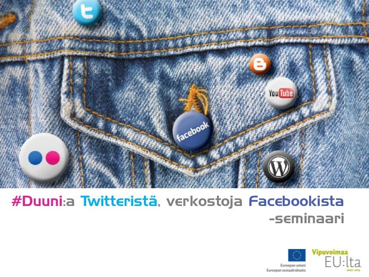 #Duunia Twitteristä, verkostoja Facebookista -seminaari 5.4.2011